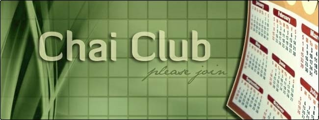 Chai Club - Join Today!